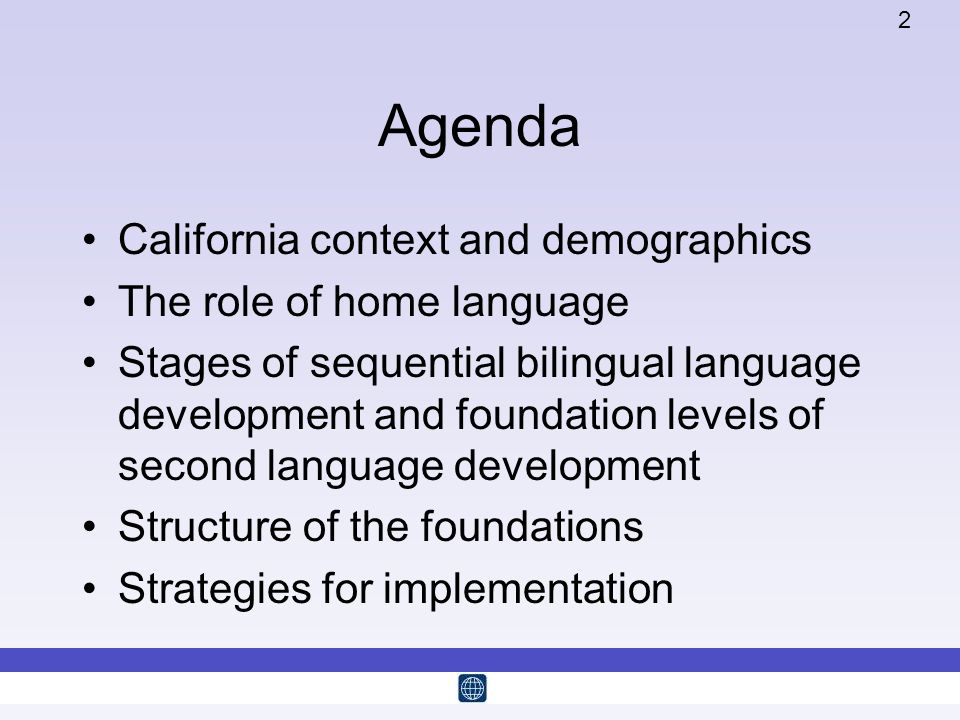 Agenda California context and demographics The role of home language