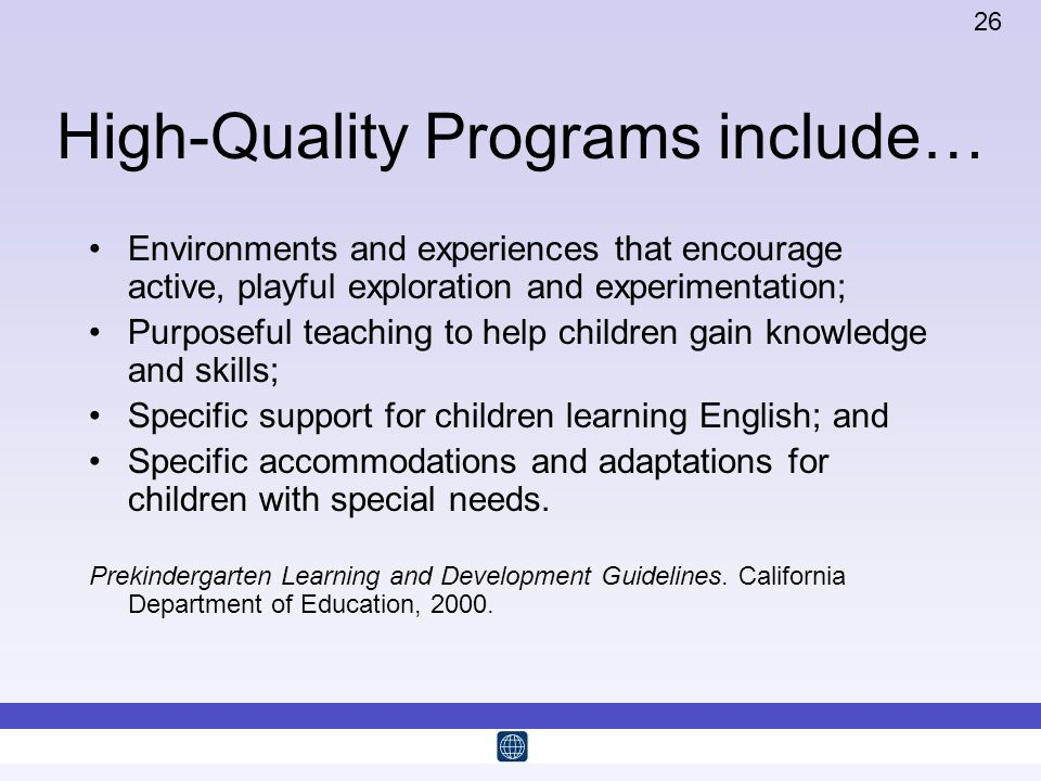 High-Quality Programs include…
