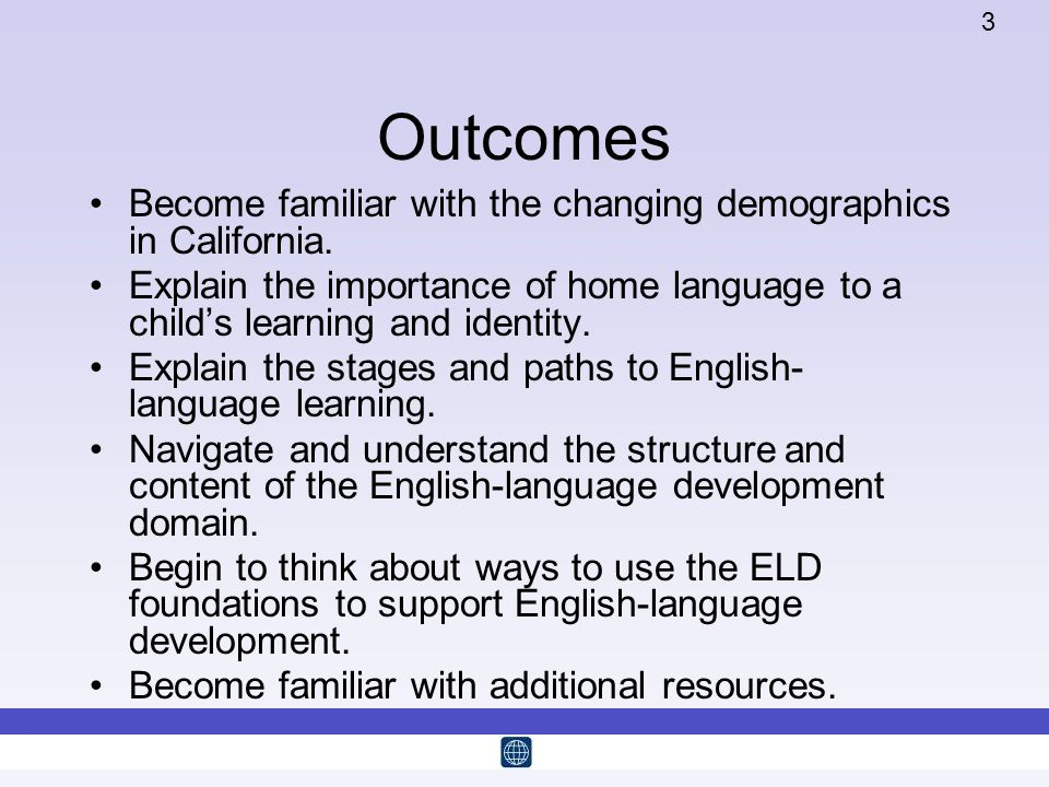 Outcomes Become familiar with the changing demographics in California.