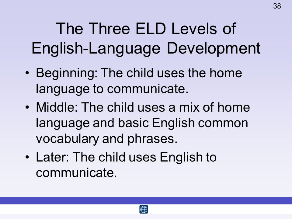 The Three ELD Levels of English-Language Development