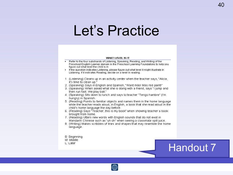 Let's Practice Handout 7 Time: 15 minutes
