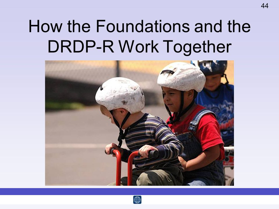 How the Foundations and the DRDP-R Work Together
