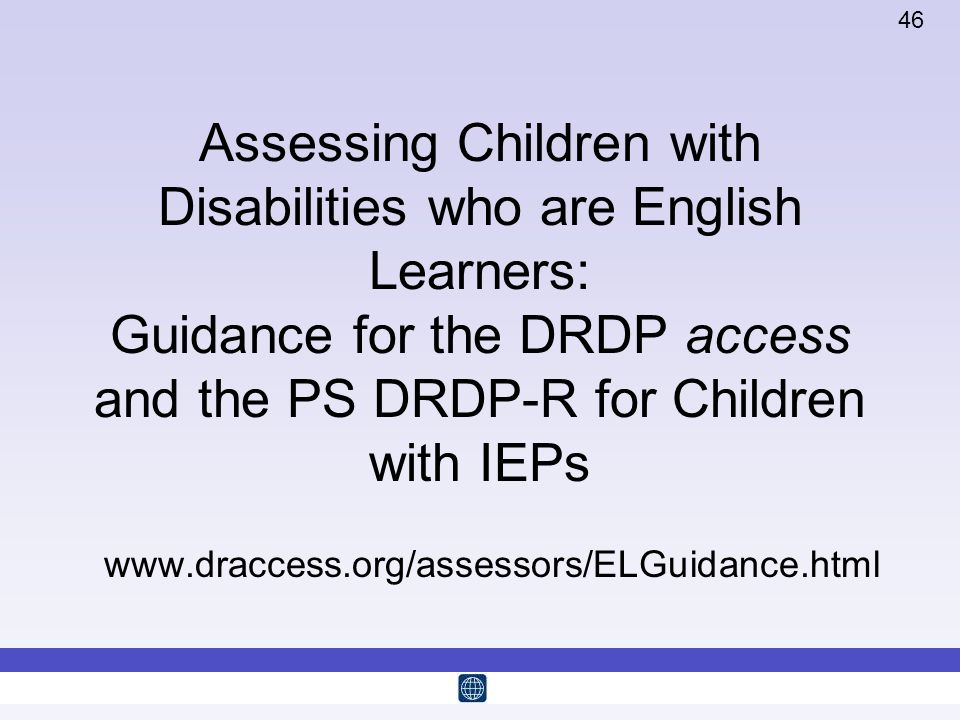 Assessing Children with Disabilities who are English Learners: Guidance for the DRDP access and the PS DRDP-R for Children with IEPs