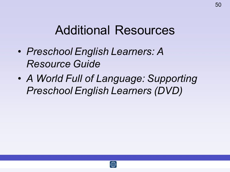 Additional Resources Preschool English Learners: A Resource Guide