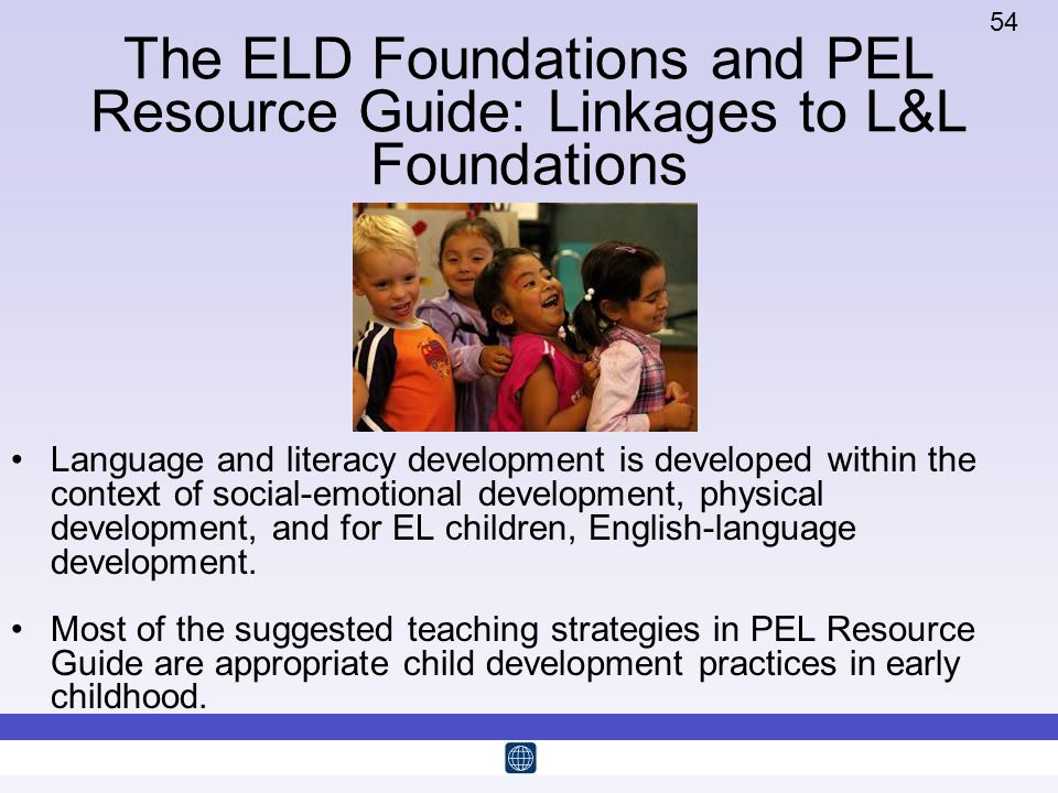 The ELD Foundations and PEL Resource Guide: Linkages to L&L Foundations