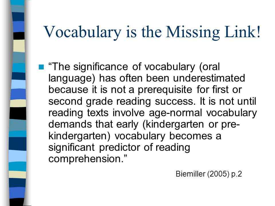 Vocabulary is the Missing Link!