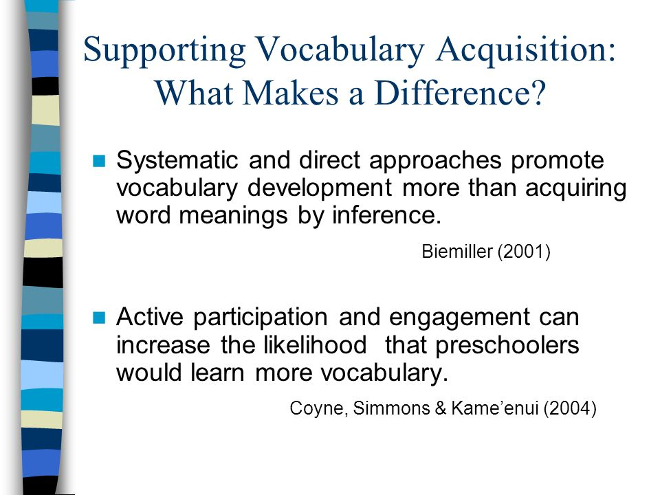 Supporting Vocabulary Acquisition: What Makes a Difference
