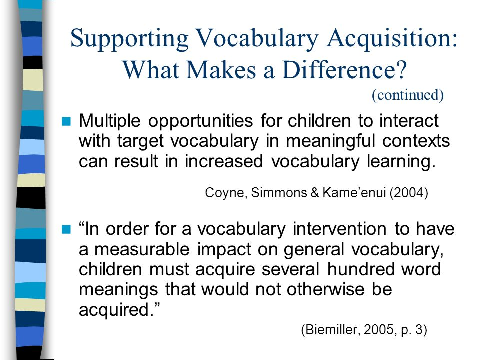 Supporting Vocabulary Acquisition: What Makes a Difference (continued)