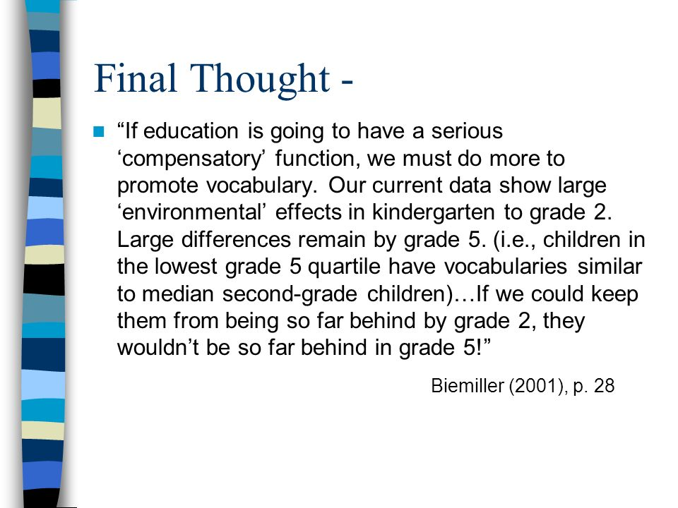 Final Thought - Biemiller (2001), p. 28
