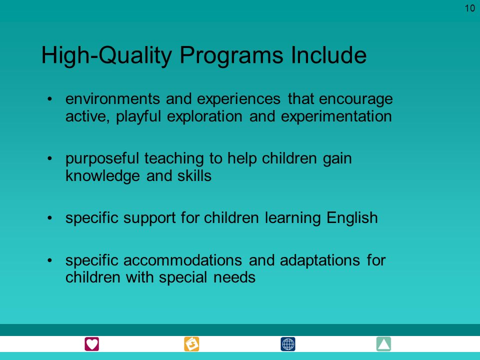 High-Quality Programs Include