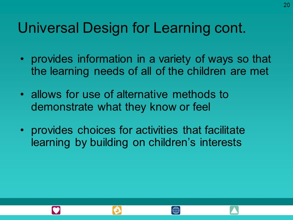 Universal Design for Learning cont.