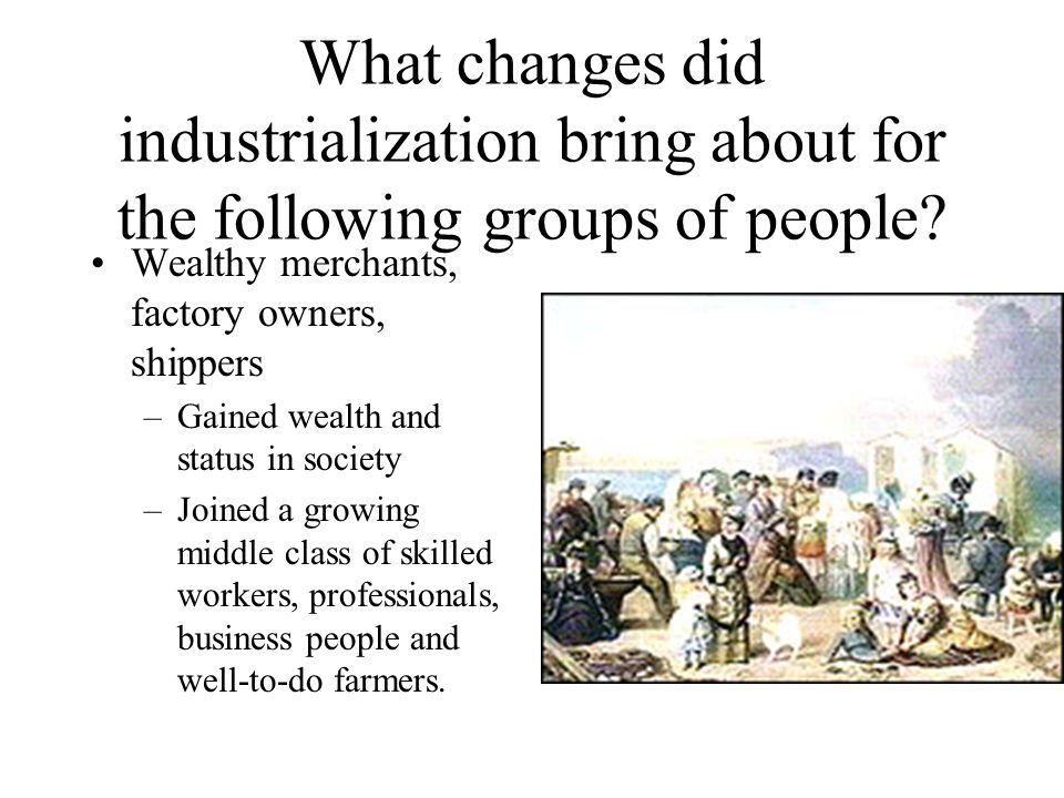 what did the industrialization of the north change The north and the south: a mankind's industrialization and climate change frankenstein and industrialization - frankenstein and industrialization how did the.