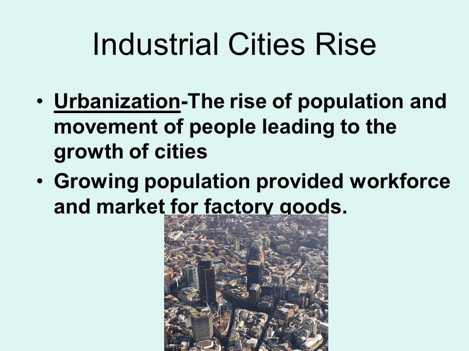 manchester industrialization and growth essay Positive and negative effects of the industrial revolution  all of the growth in population led to urbanization good and bad good - abundance of workers, new.