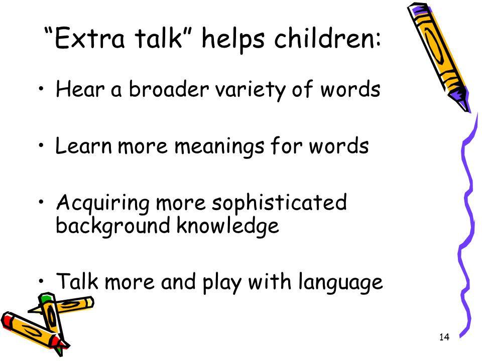 Extra talk helps children: