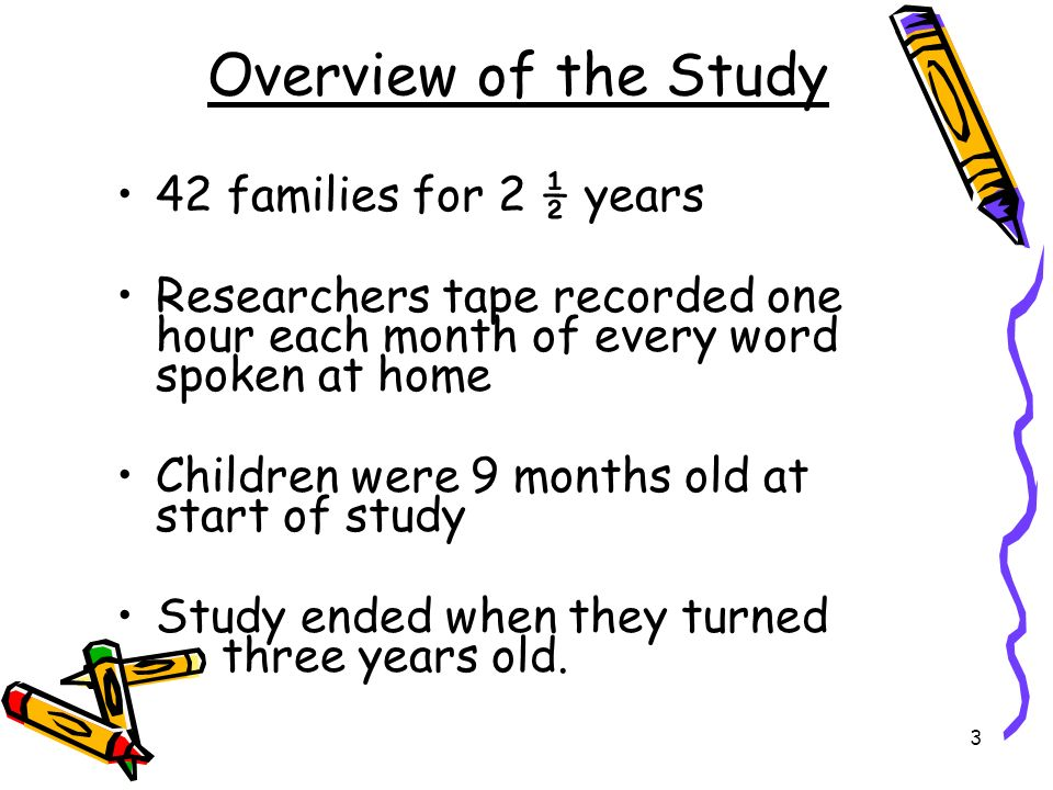 Overview of the Study 42 families for 2 ½ years