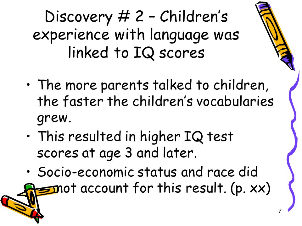 Discovery # 2 – Children's experience with language was linked to IQ scores