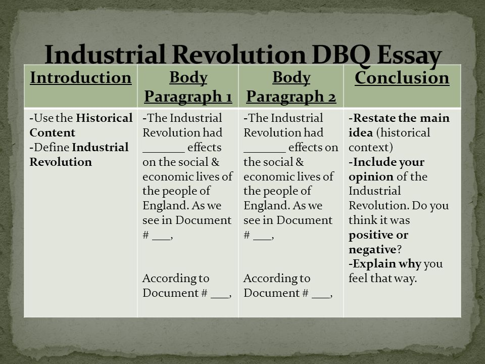 dbq essay on industrial revolution in england Industrial revolution (dbq) the industrial revolution had a positive and negative affect on the new world  essays dbq industrial revolution dbq industrial revolution 3 march 2017  around most factories in england and america it was the slums living close to the factories made it easier to have jobs in the city and were cheaper.