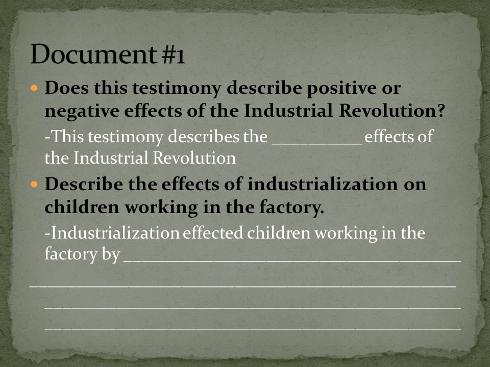 positive and negative effects of industrialization essay 2011-1-21  anti essays offers essay examples to help students  dbq outline positive and negative effects of industrial  the movement towards industrialization.