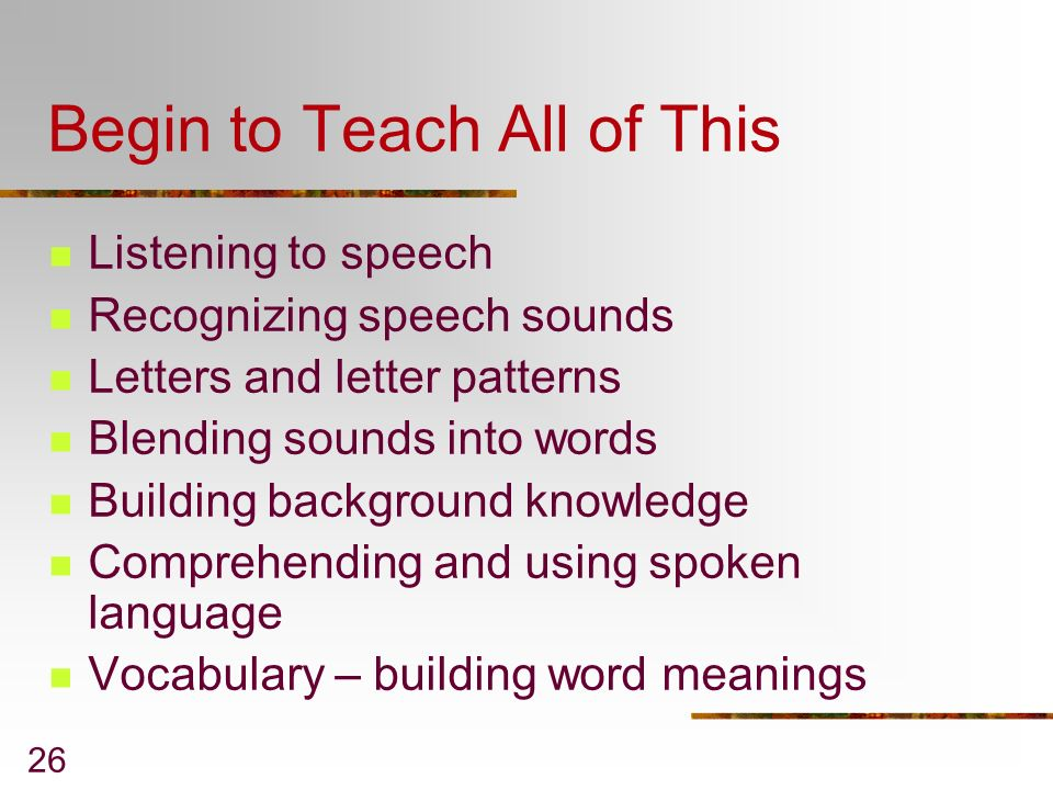 Begin to Teach All of This