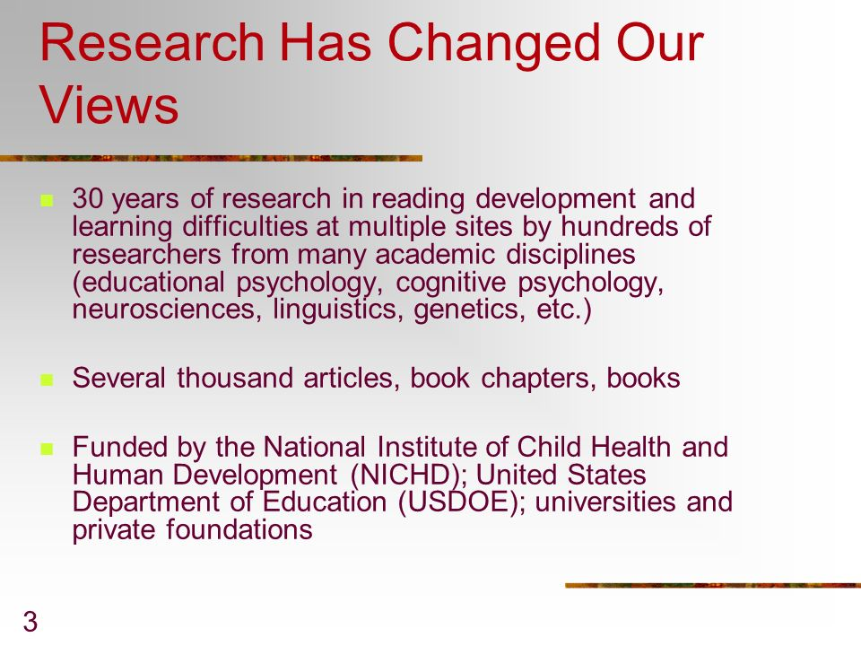 Research Has Changed Our Views