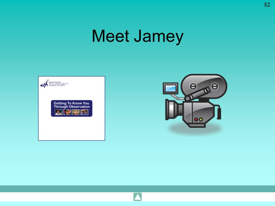 Meet Jamey TRAINER'S NOTE: Show the preschool observation clip of James using magnet numbers on the white board. The clip is about two minutes long.