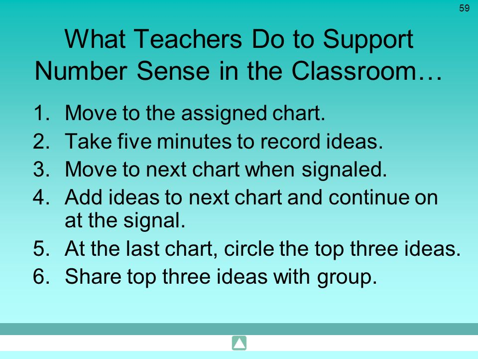 What Teachers Do to Support Number Sense in the Classroom…