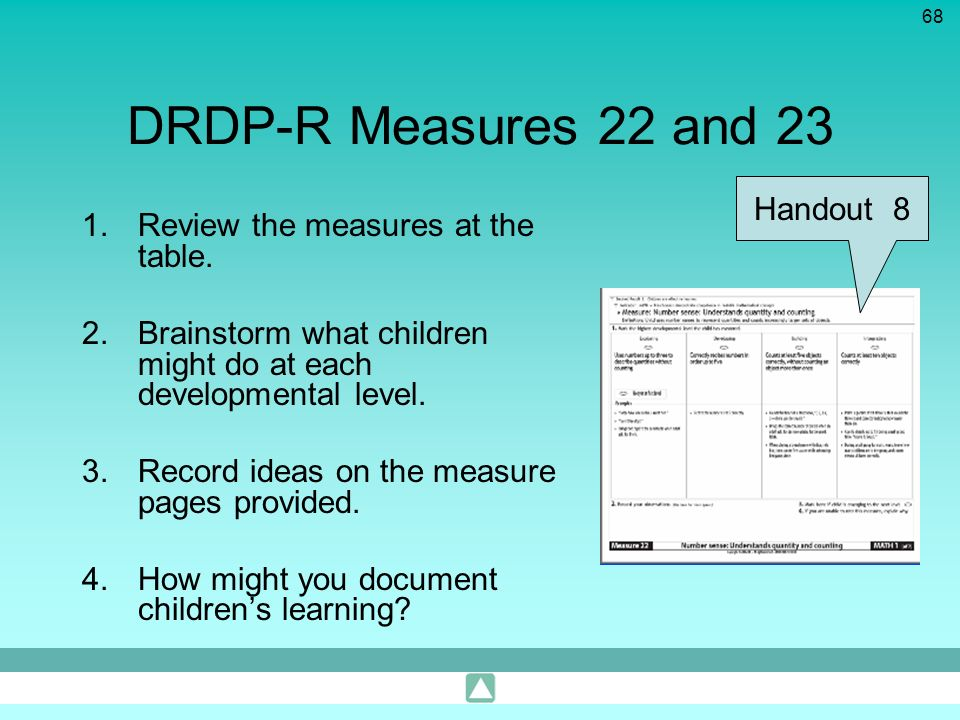 DRDP-R Measures 22 and 23 Handout 8 Review the measures at the table.