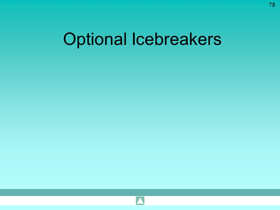 Optional Icebreakers