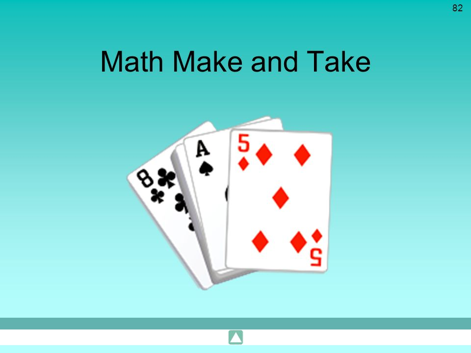 Math Make and Take This is a quick make and take activity to place into the presentation where desired.