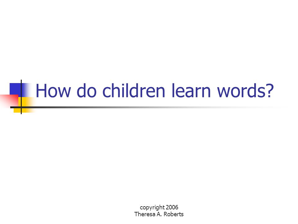 How do children learn words