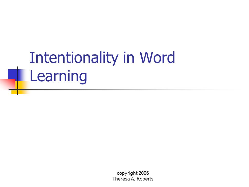 Intentionality in Word Learning