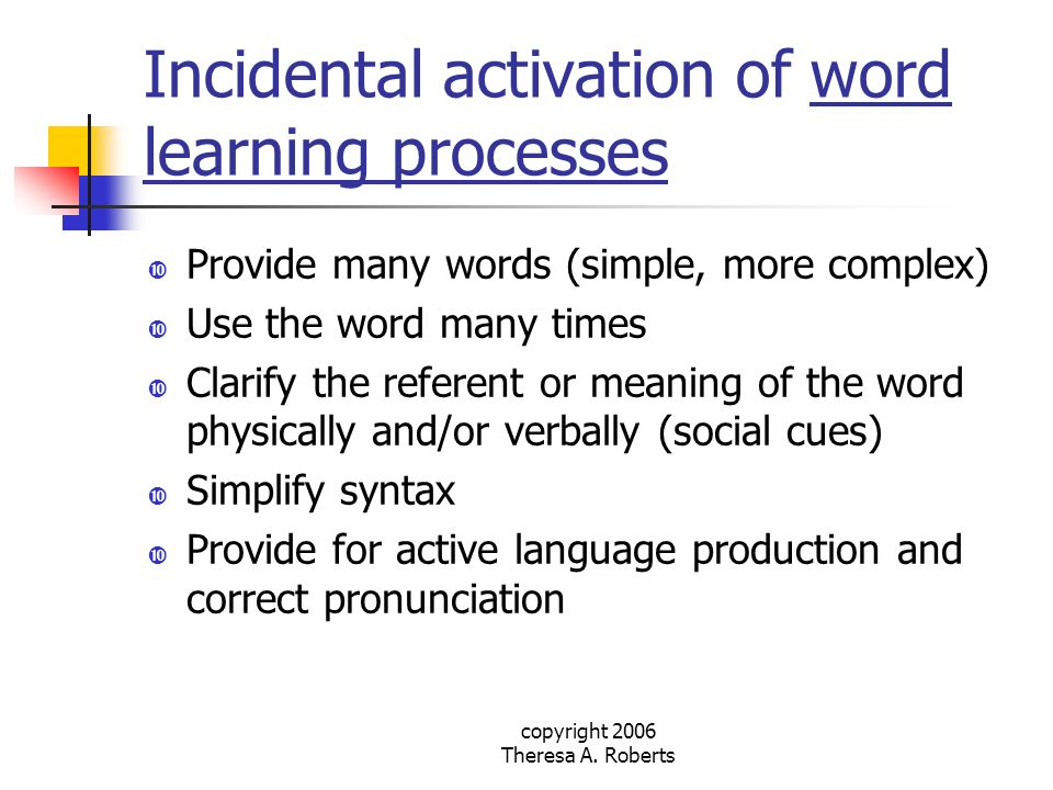 Incidental activation of word learning processes