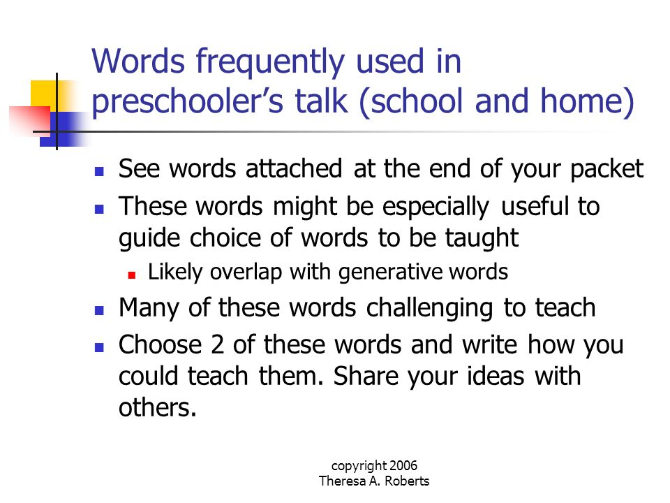 Words frequently used in preschooler's talk (school and home)
