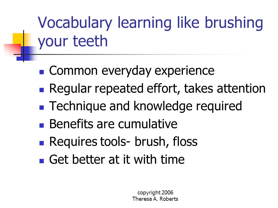 Vocabulary learning like brushing your teeth