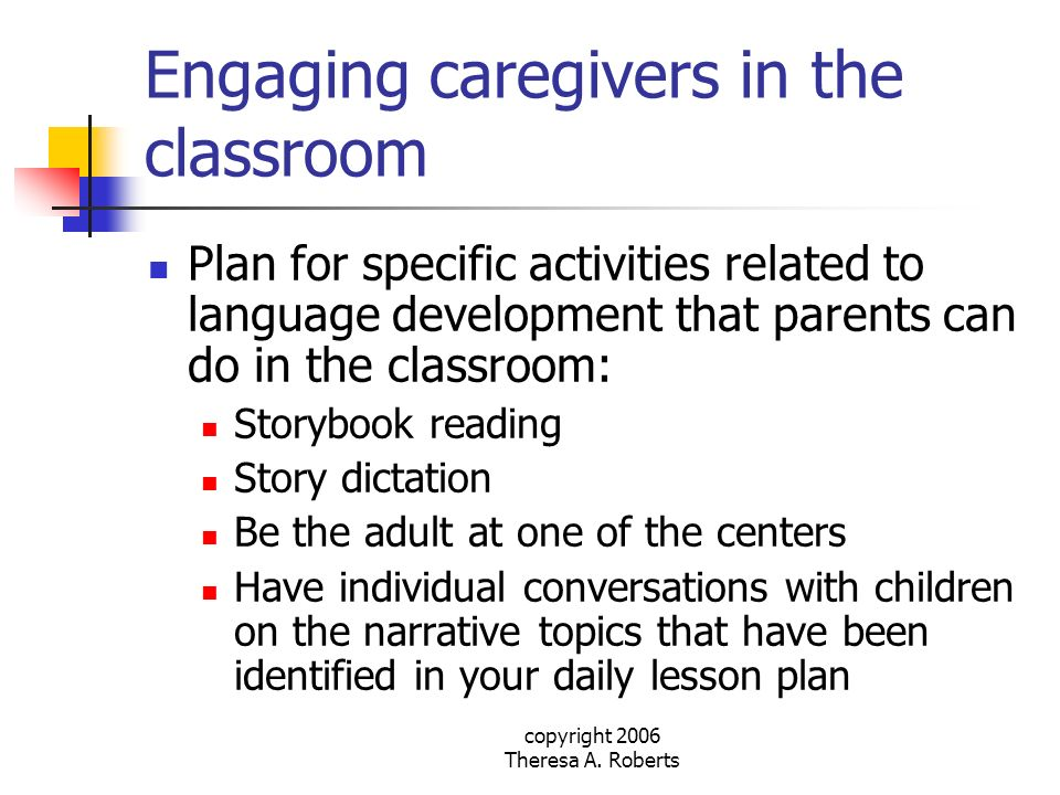 Engaging caregivers in the classroom