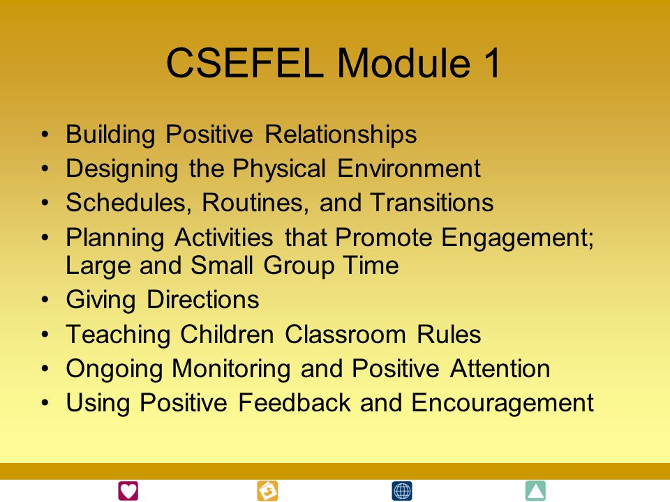 CSEFEL Module 1 Building Positive Relationships