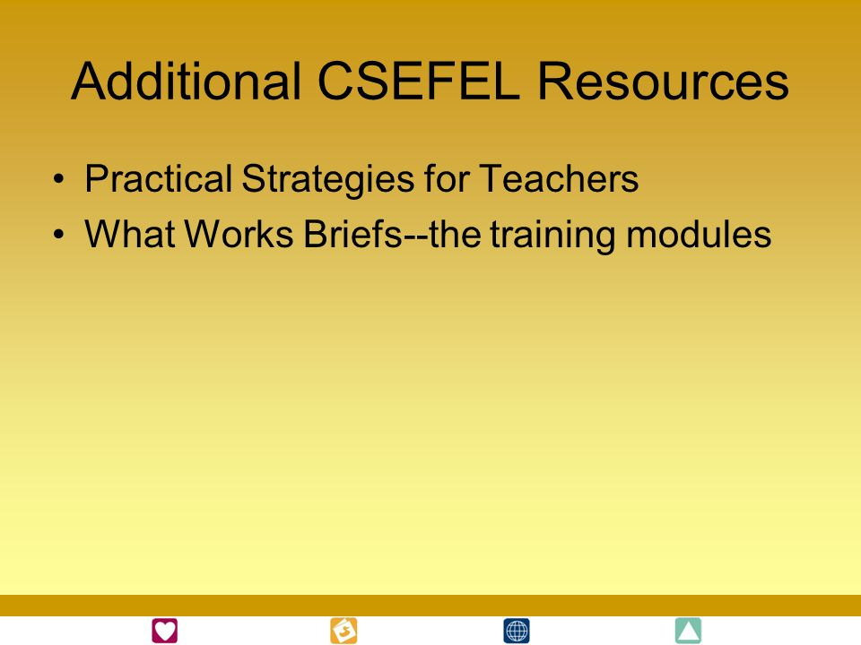 Additional CSEFEL Resources