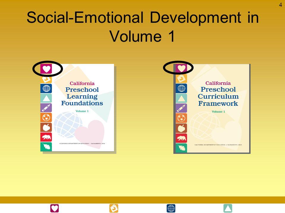 Social-Emotional Development in Volume 1