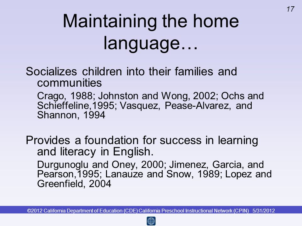 Maintaining the home language…