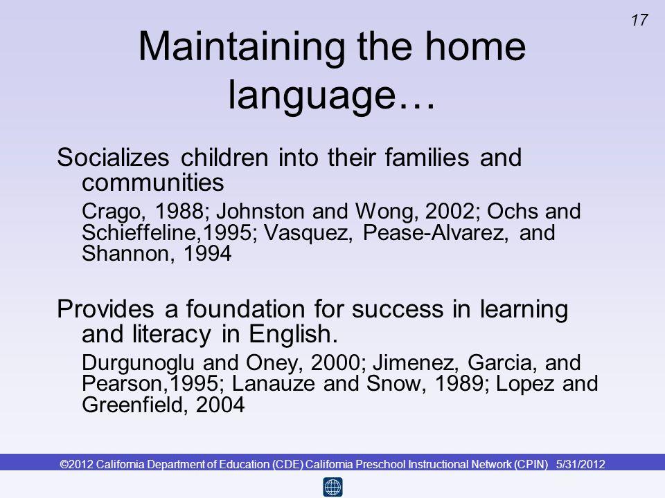 Maintaining the home language…