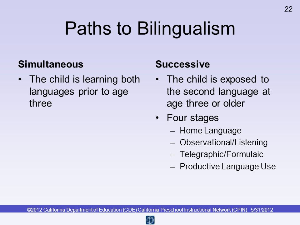 Paths to Bilingualism Simultaneous Successive