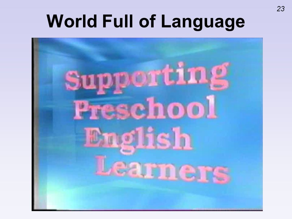 World Full of LanguageInsert clip Stages of Bilingual Language Acquisition. Activity 2: Sequential Stages of Bilingual Language Acquisition.