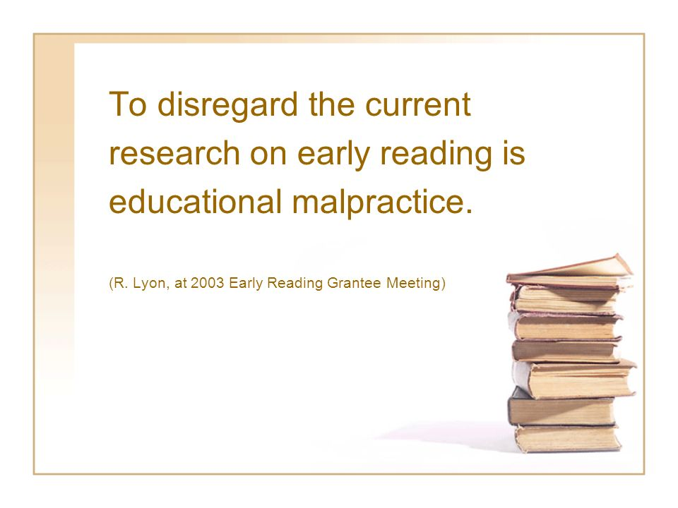 To disregard the current research on early reading is