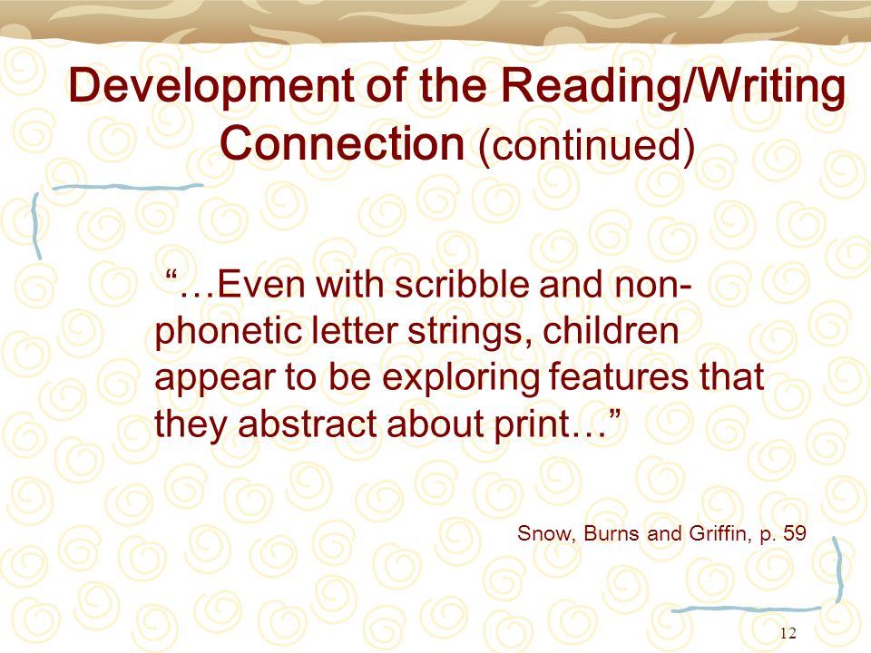 Development of the Reading/Writing Connection (continued)
