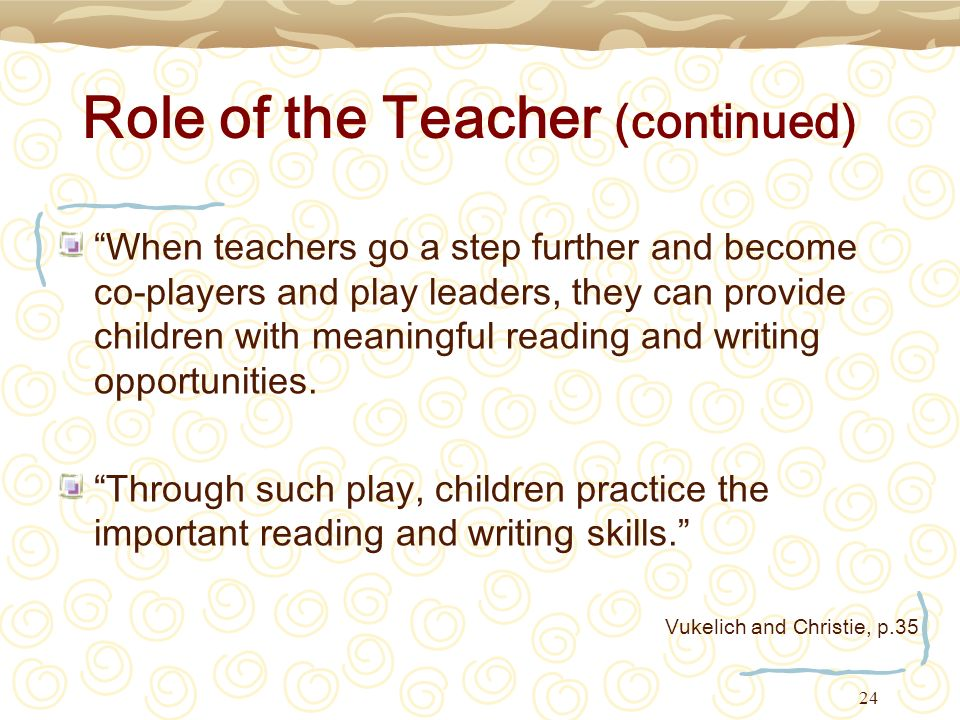 Role of the Teacher (continued)