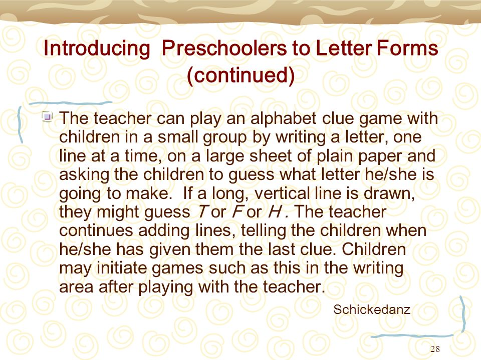 Introducing Preschoolers to Letter Forms (continued)