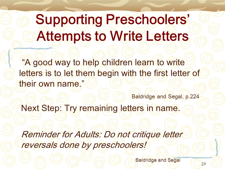 Supporting Preschoolers' Attempts to Write Letters