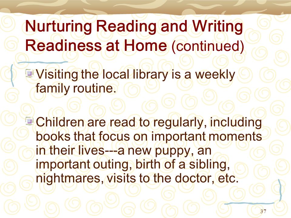 Nurturing Reading and Writing Readiness at Home (continued)