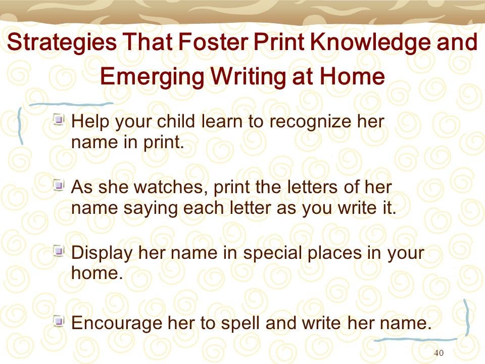 Strategies That Foster Print Knowledge and Emerging Writing at Home