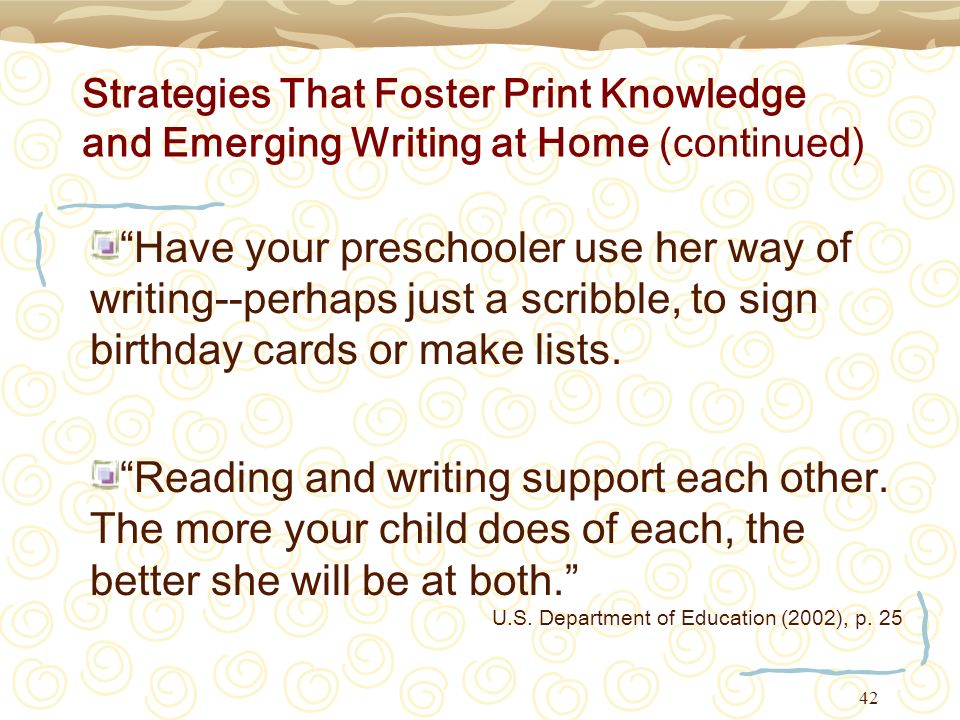 Strategies That Foster Print Knowledge and Emerging Writing at Home (continued)